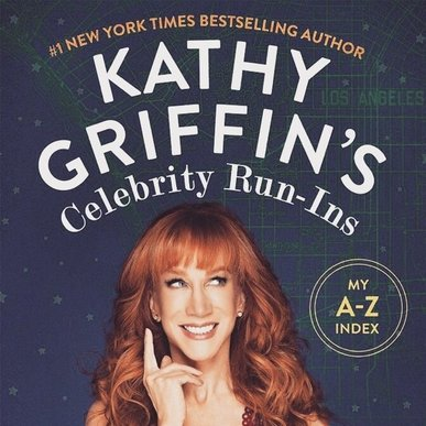 Kathy Griffin (Comedian)